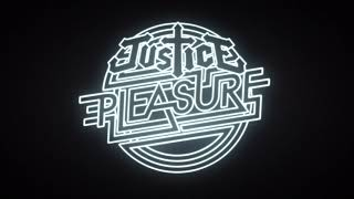 Justice - Pleasure (Live) [Official Audio]