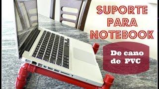 DIY : Suporte para notebook de cano PVC