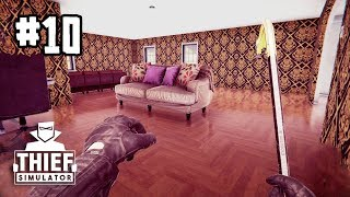 Thief Simulator NEW+[Thai] #10 รับจ้างทุบของหาเงินแต่งบ้าน