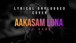 Aakasam Lona Lyrical Unplugged Cover Oh Baby Samantha Akkineni Adivi Sesh Mickey J Meyer