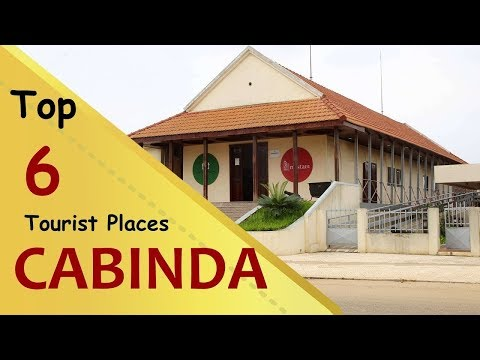 """CABINDA PROVINCE"" Top 6 Tourist Places 
