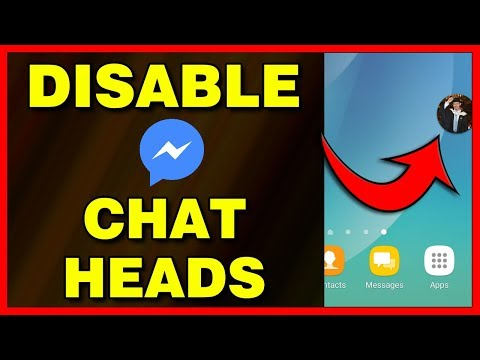 How To Disable Chat Heads On Facebook Messenger App (Android) - 2019