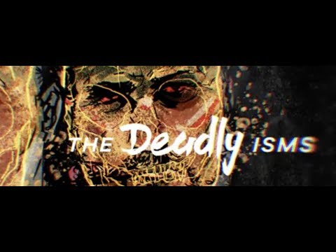 The Deadly Isms Episode 1: Up From Totalitarianism
