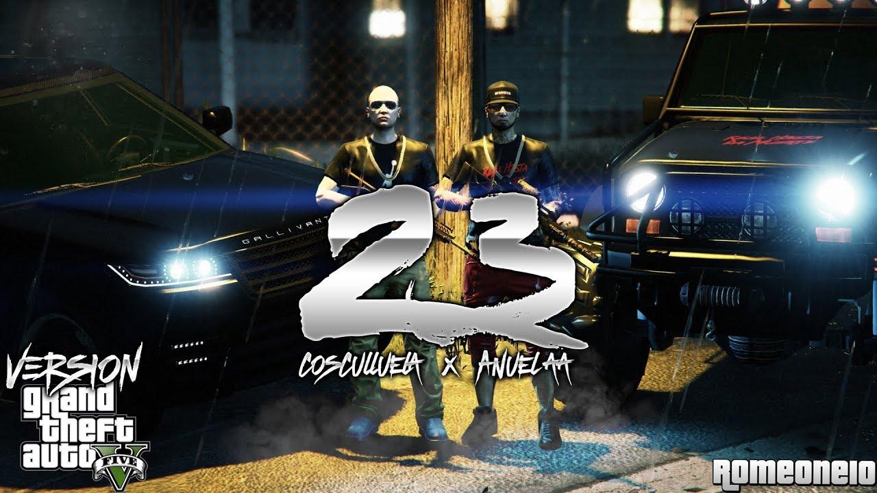Download 23 - Anuel AA x Cosculluela (Video Oficial) (GTA V) (GTA ONLINE)