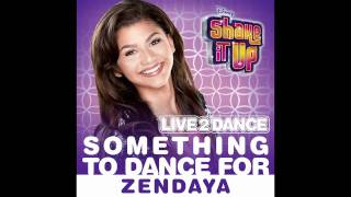Zendaya Something To Dance For Music Only