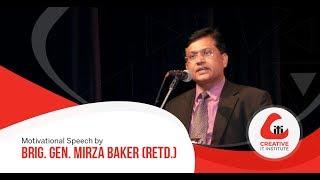 Motivational Speech By Brig. Gen. Mirza Baker (Retd.)