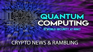Quantum Computing - Crypto Pronounced Dead - When Bullrun? Experty Giveaway Results