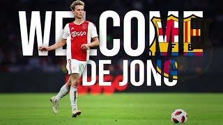 Frenkie de Jong - Welcome To Barcelona 2019 - Skills, Passes & Goals HD