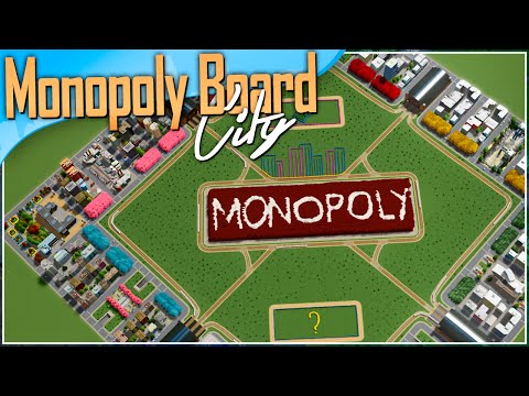 Cities: Skylines | Let's Build a Monopoly Board