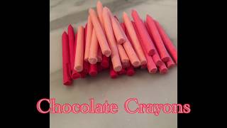 Chocolate Crayons Tutorial