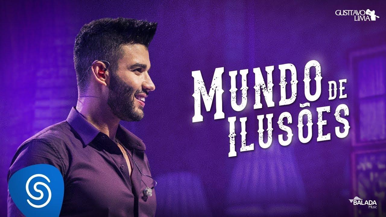 Gusttavo Lima - Mundo de Ilusões (Clipe Oficial) #1