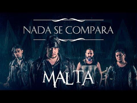 Malta - Nada Se Compara (Clipe Oficial)