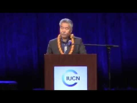 DLNR & YOU  IUCN World Conservation Congress Opening Ceremony Gov  David Ige HD