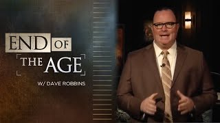 End of the Age with Irvin Baxter & Dave Robbins
