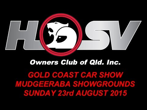 HSVOC at the Gold Coast Car Show - Sunday 23rd August 2015