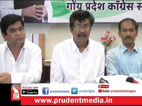 CM SHOULD APOLOGIZE TO CONGRESS MLAs & MINING DEPENDANTS: CONGRESS_Prudent Media Goa