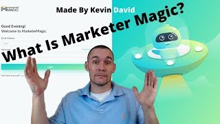 Marketer Magic By Kevin David Is a Must If You Are A Digital Marketer