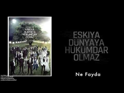 Levent Güneş & Ahmet Aslan - Ne Fayda [ Eşkiya Dünyaya Hükümdar Olmaz © 2016 Kalan Müzik ]