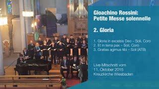 convivium musicum mainz: Rossini - Petite Messe solennelle - 2. Gloria (1/4)