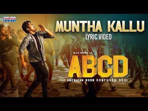 Muntha Kallu Lyrical Video | ABCD Telugu Songs | Allu Sirish | Rukshar Dhillon | Madhura Audio