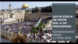 Die Stem van God in die Feeste - Deel 4 - Die Pinksterfees