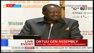 Raila Odinga remarks at the 42nd session of the Organisation of African Trade Union Unity