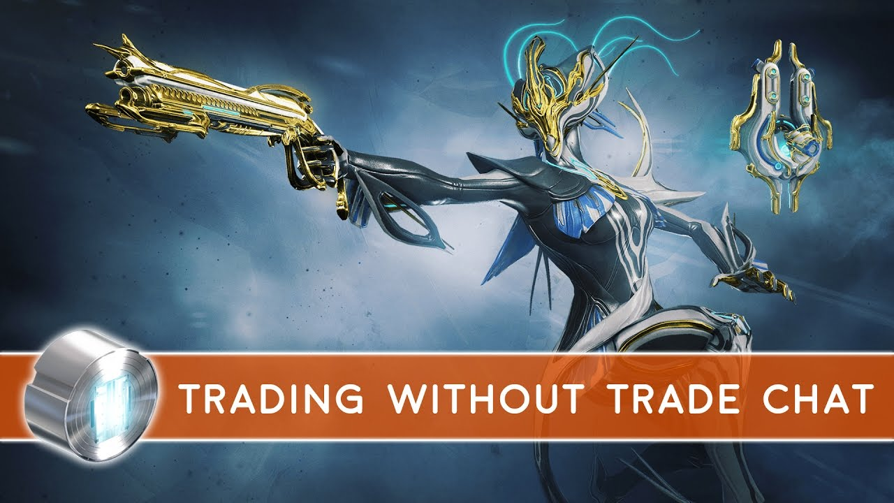 Warframe Trading Without Trade Chat Youtube