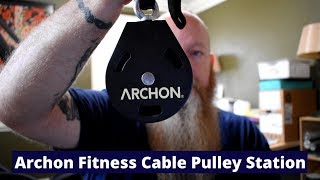 Archon Fitness Pulley Cable Station Unboxing and Set Up.