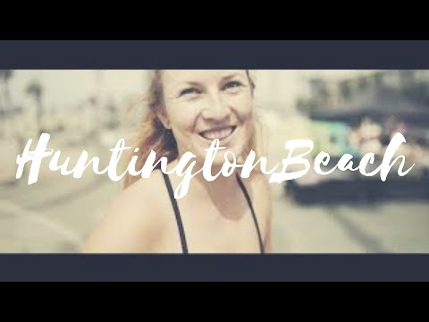 HUNTINGTON BEACH / SLEEPING IN THE CAR / AUPAIR LIFE / CALIFORNIA / AUPAIR VLOG