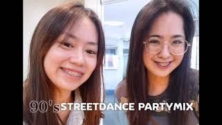 90's STREETDANCE PARTYMIX