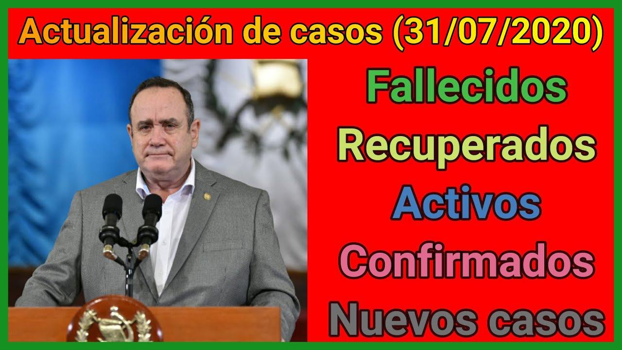 😷 Actualización de casos diarios del MSPAS (31/07/2020) - por MOVIMIENTO GT
