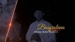 "TERBARU ""BUSYROLANA"" BABUL MUSTHOFA"