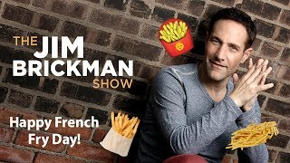 French Fry Day - The Jim Brickman Show
