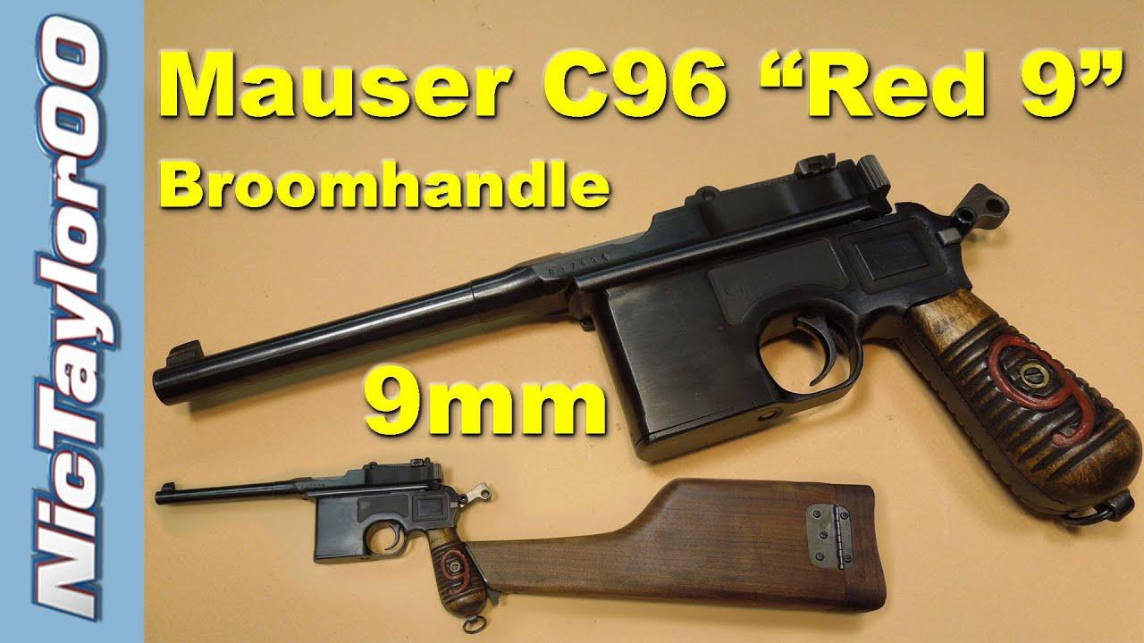mauser 9mm c96 red 9 broom handle pistol youtube