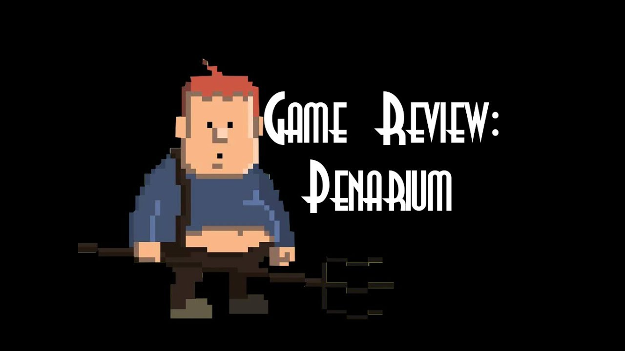 ☺Game Review: Penarium☻