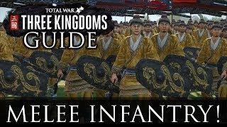 ALL MELEE INFANTRY! - Total War: Three Kingdoms Beginner's Guide