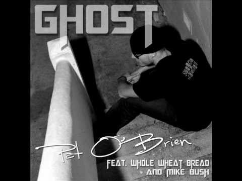 NEW Ghost By Pat O'Brien feat Whole Wheat Bread & Mike Bush (Screamo Edition) 2012