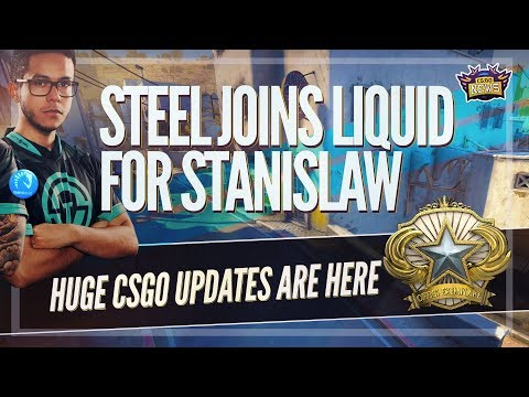 Liquid Add Steel for Stanislaw! NEW CSGO Trust Factor Matchmaking and Boyd's Almost Fatal Accident