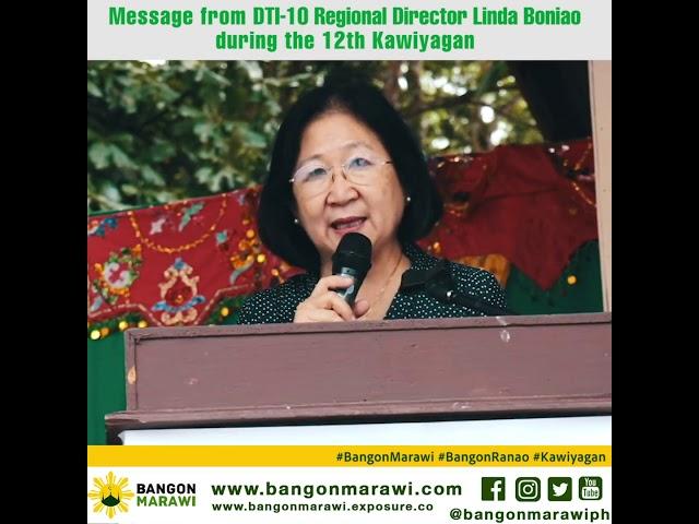Message from DTI 10 Regional Director Lindao Boniao during the 12th Kawiyagan
