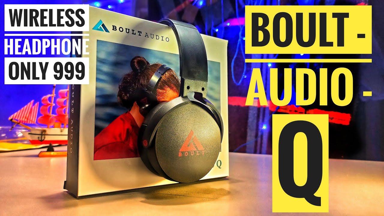 Unboxing Boult Audio Probass Q/Just 999/Best Budget Wireless Headphone ?