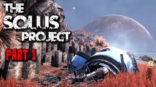 The Solus Project Gameplay - Part 1 - (No Commentary)