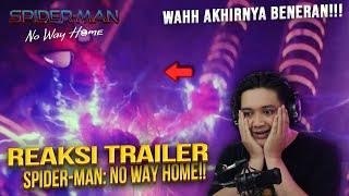AKHIRNYA!!!!!! - REACTION TRAILER SPIDERMAN NO WAY HOME!!!