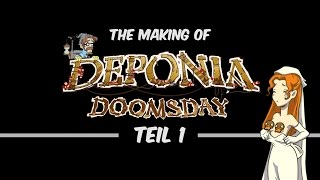 The Making of Deponia Doomsday [GER] - Teil 1