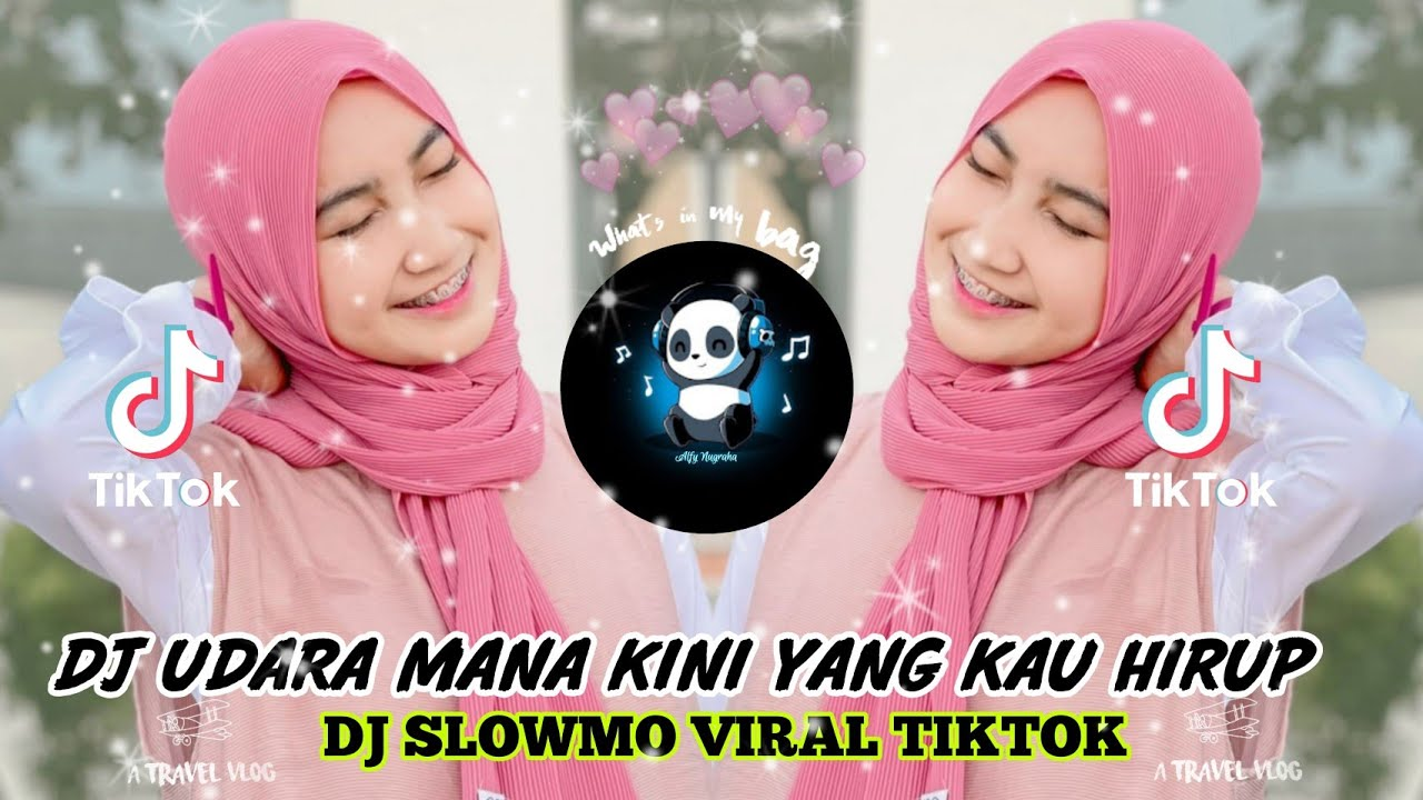 Download DJ UDARA MANA KINI YANG KAU HIRUP🎶 SLOW REMIX TIKTOK VIRAL 2021🔊🎧👍