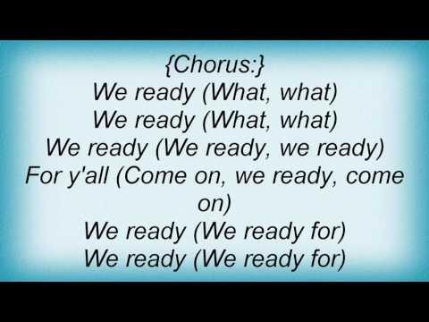 Rasheeda - We Ready Ft. Archie Lyrics