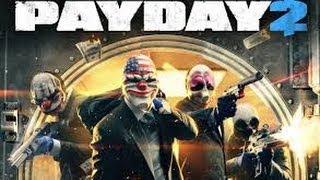 PayDay 2 - Bank Robbery W/Tacomaniac [1]