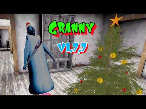Granny Version 1.7.7 Full Gameplay