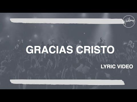 Gracias Cristo - Hillsong Worship