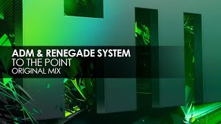 Adm And Renegade System  To The Point @ www.OfficialVideos.Net