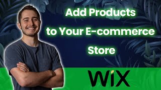 How to Add a Product to Your Wix Store